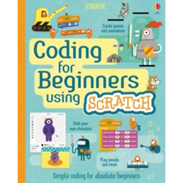 Coding for Beginners : Using Scratch