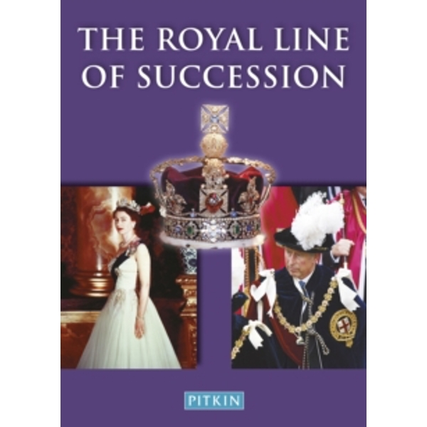 The Royal Line of Succession: The British Monarchy from Egbert AD802 to Queen Elizabeth II by Dulcie M. Ashdown (Paperback, 1999)