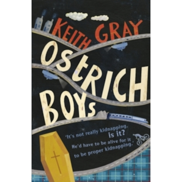 Ostrich Boys by Keith Gray (Paperback, 2008)