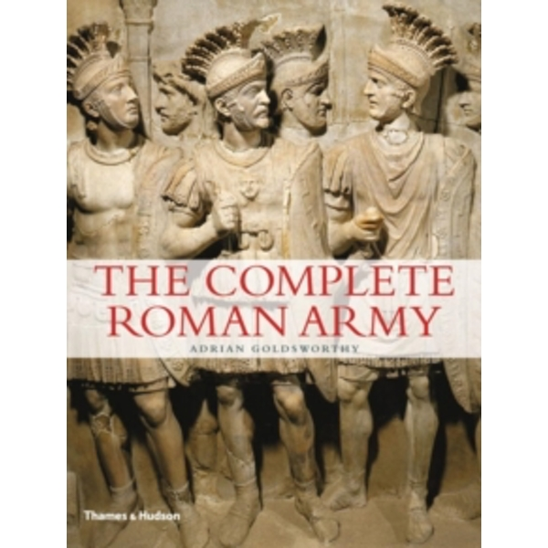 Complete Roman Army