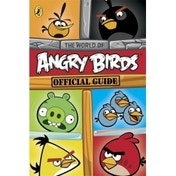 Angry Birds The World of Angry Birds Official Strategy Guide