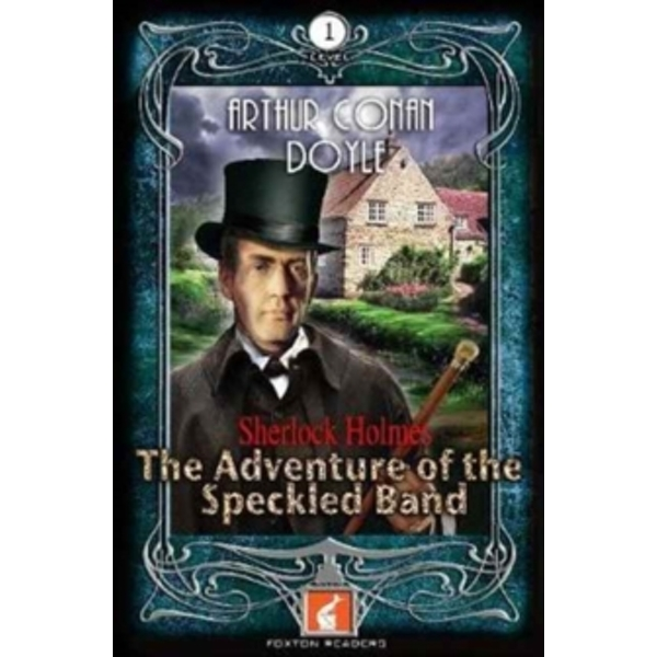 The Adventure of the Speckled Band Foxton Reader Level 1 (400 headwords A1/A2)