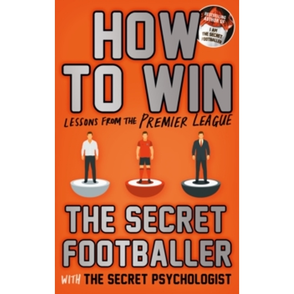 How to Win : Lessons from the Premier League Paperback