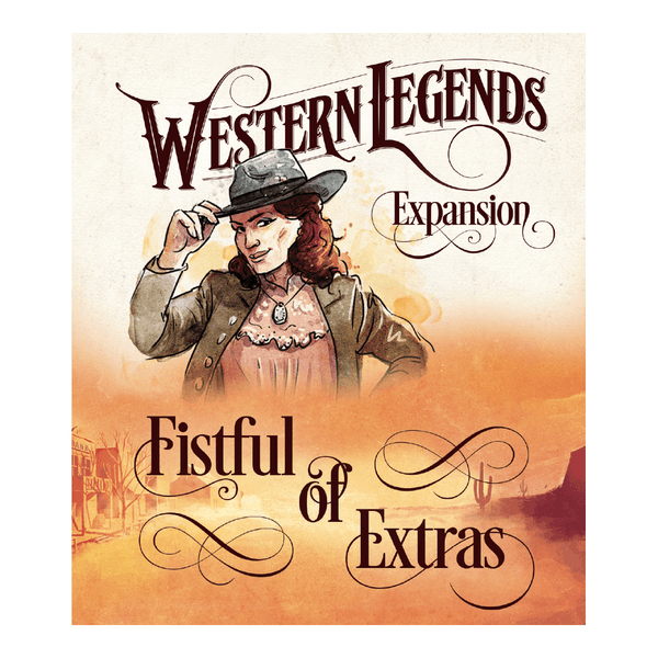 Western Legends - Fistful of Extras Expansion Board Game