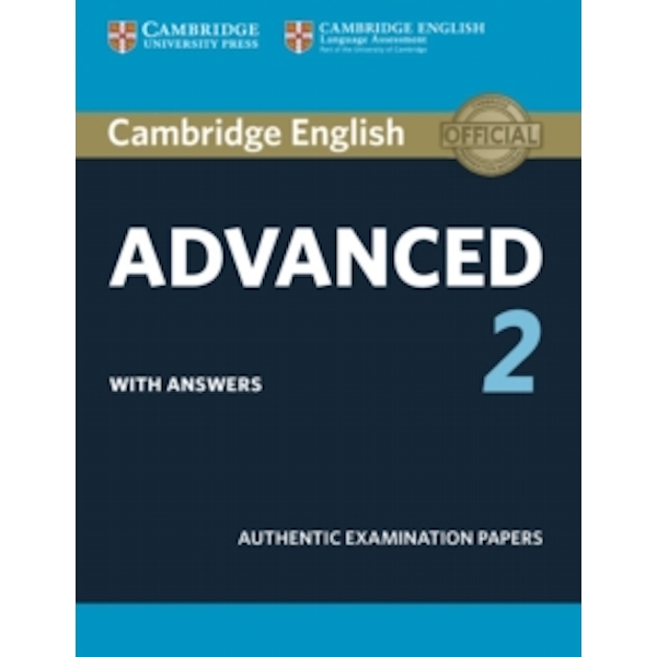 Cambridge English Advanced 2 Student's Book with answers: Authentic Examination Papers by Cambridge University Press (Paperback, 2016)