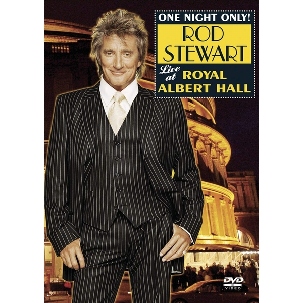 One Night Only! Rod Stewart Live at Royal Albert Hall DVD