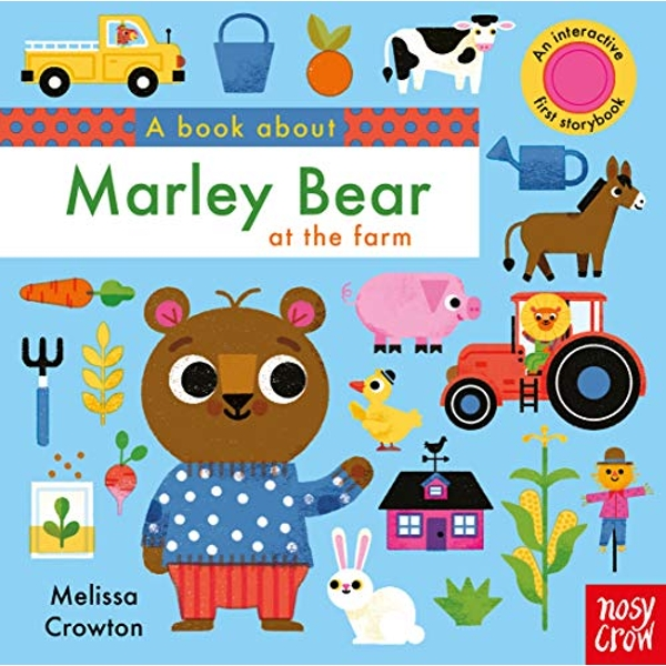A Book About Marley Bear at the Farm  Board book 2019