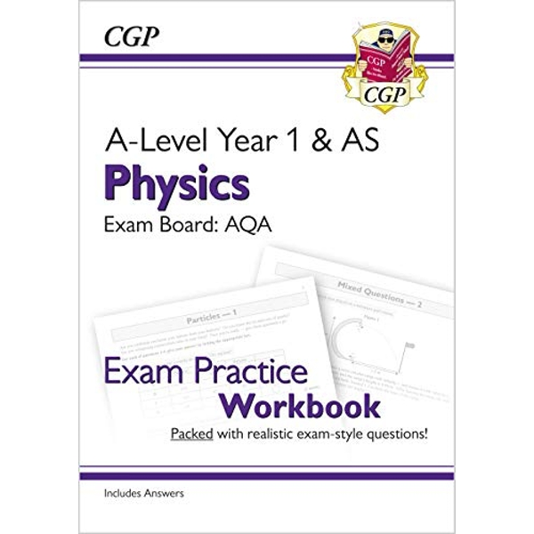 New A-Level Physics: AQA Year 1 & AS Exam Practice Workbook - includes Answers  Paperback / softback 2018