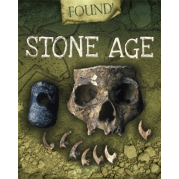Stone Age (Found!) Paperback – Illustrated