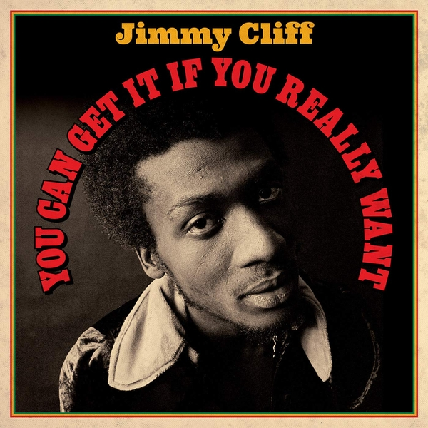 Jimmy Cliff - You Can Get It If You Really Want Vinyl