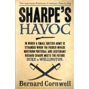 Sharpe's Havoc : The Northern Portugal Campaign, Spring 1809 : 7