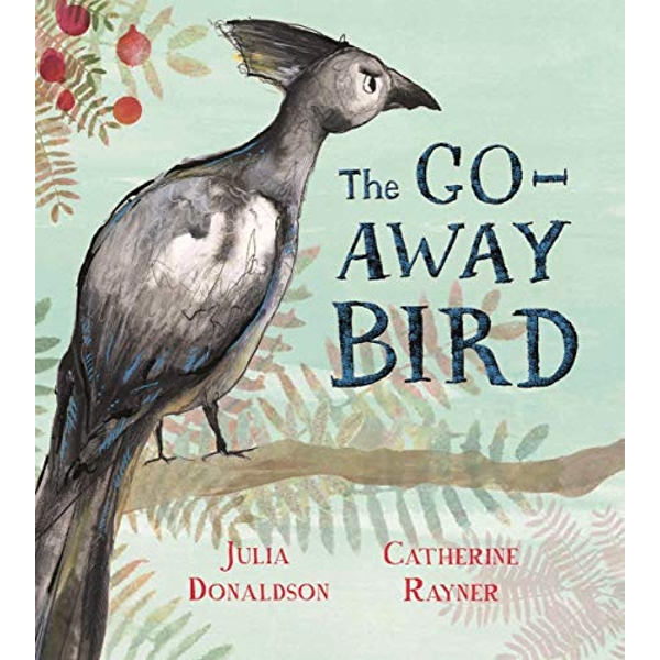 The Go-Away Bird  Hardback 2019
