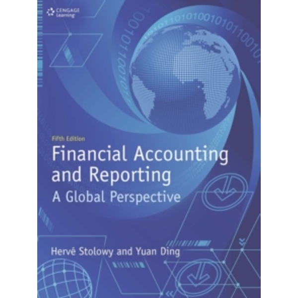 Financial Accounting and Reporting: A Global Perspective by Yuan Ding, Herve Stolowy (Paperback, 2017)