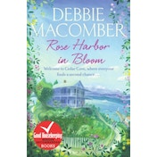 Rose Harbor in Bloom : A Rose Harbor Novel