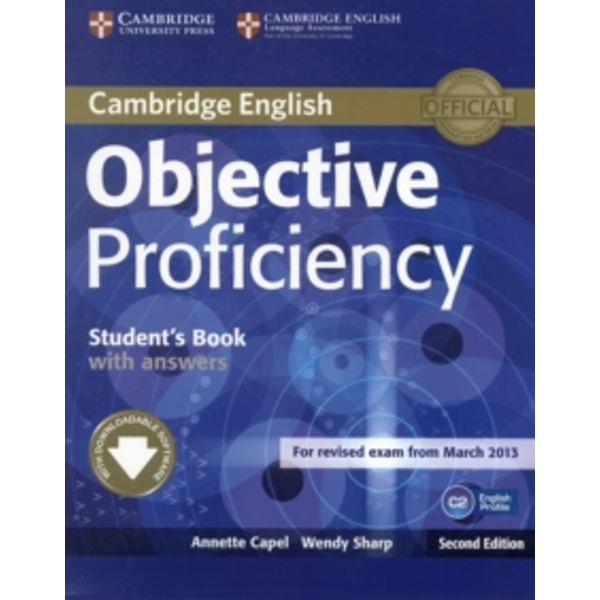 Objective Proficiency Student's Book with Answers with Downloadable Software by Annette Capel, Wendy Sharp (Mixed media product, 2012)