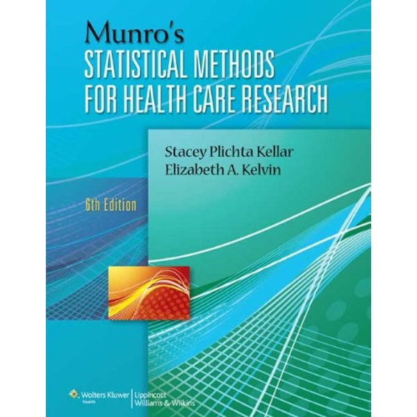 Munro's Statistical Methods for Health Care Research by Munro (Paperback, 2012)