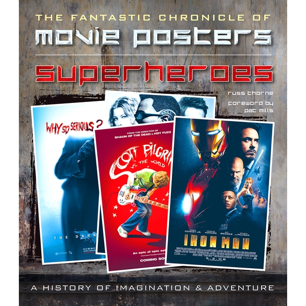 Image of Superheroes Movie Posters: The Fantastic Chronicle of Movie Posters by Russ Thorne (Hardback, 2015)