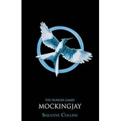 Mockingjay The Hunger Games Trilogy Book 3