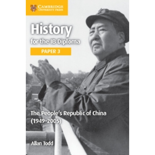 The People's Republic of China (1949-2005) by Allan Todd (Paperback, 2016)
