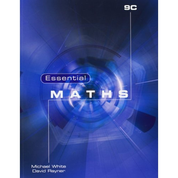 Essential Maths 9C by Michael White, David Rayner (Paperback, 2010)