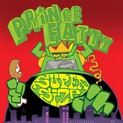 Prince Fatty - Supersize Vinyl