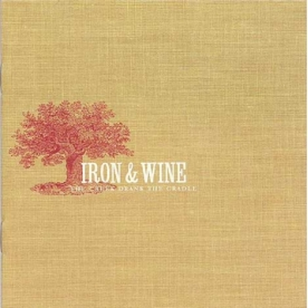 Iron And Wine - The Creek Drank The Cradle CD