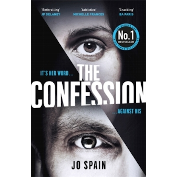 The Confession : The most hotly-anticipated psychological thriller of 2018!