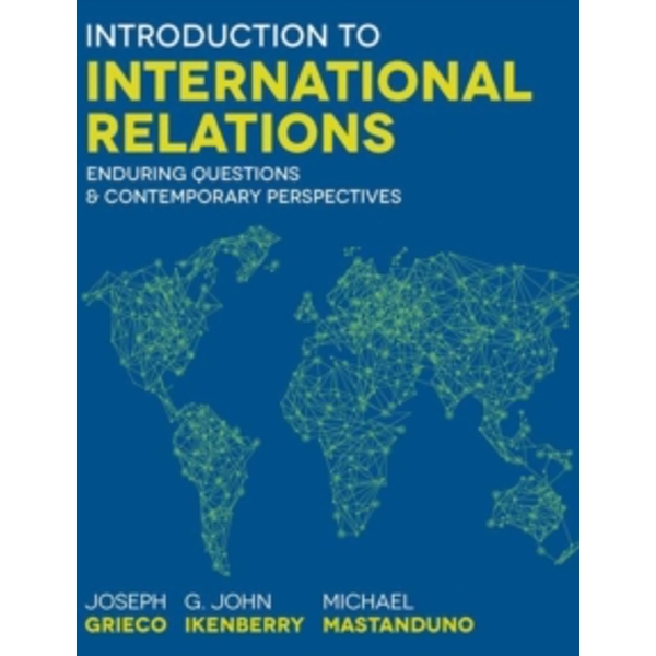 Introduction to International Relations : Enduring Questions and Contemporary Perspectives
