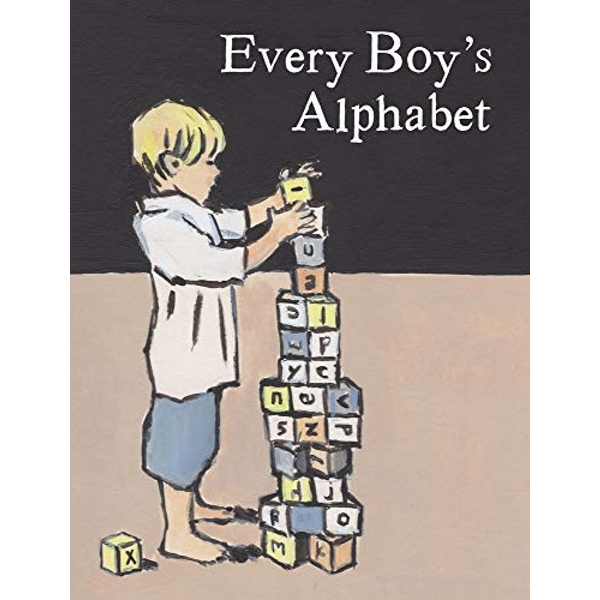 Every Boy's Alphabet  Hardback 2018