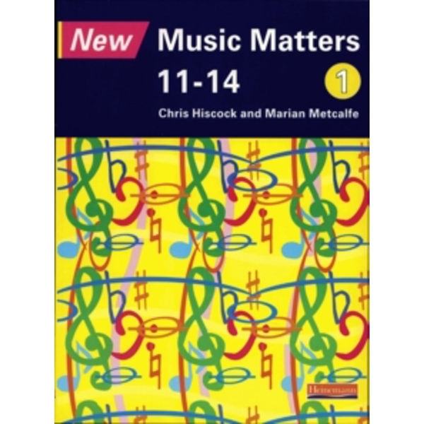 New Music Matters 11-14 Pupil Book 1 by Marian Metcalfe, Chris Hiscock, Andy Murray (Paperback, 1998)