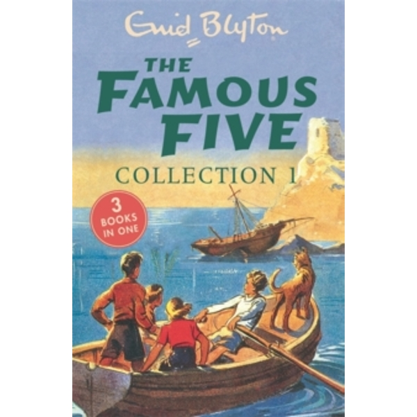 The Famous Five Collection 1 : Books 1-3