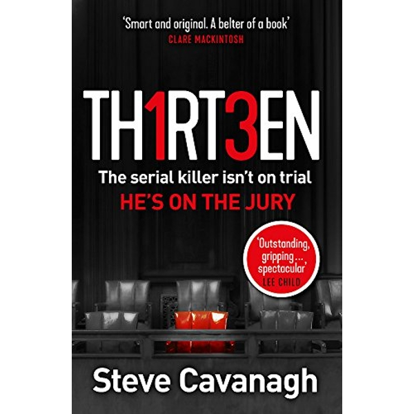 Thirteen The serial killer isn't on trial. He's on the jury Paperback / softback 2018