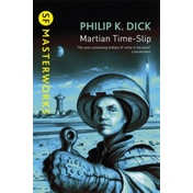 Martian Time-Slip by Philip K. Dick (Paperback, 1999)