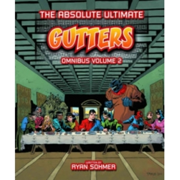 Gutters: The Absolute Ultimate Complete Omnibus Volume 2 HC