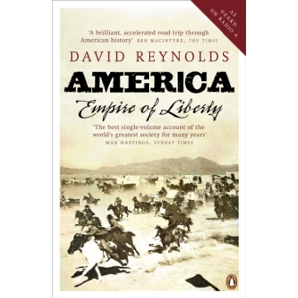 America, Empire of Liberty: A New History by David Reynolds (Paperback, 2010)