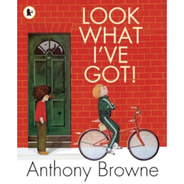 Look What I've Got! by Anthony Browne (Paperback, 2010)