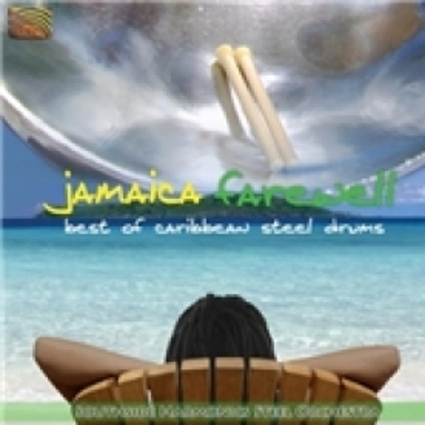 Jamaica Farewell Best Of Caribbean Steel Drums CD