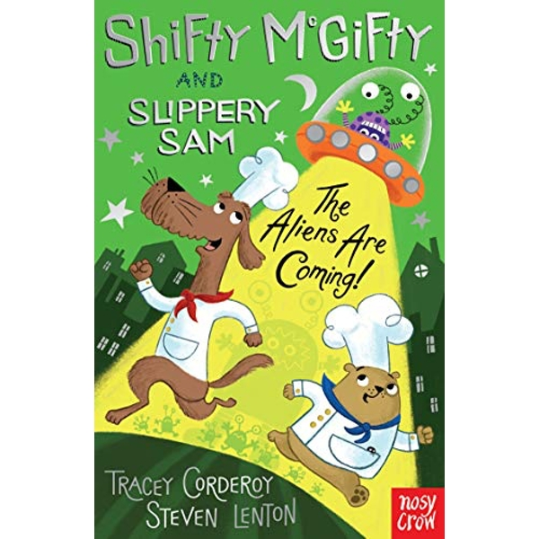 Shifty McGifty and Slippery Sam: The Aliens Are Coming!  Paperback / softback 2019