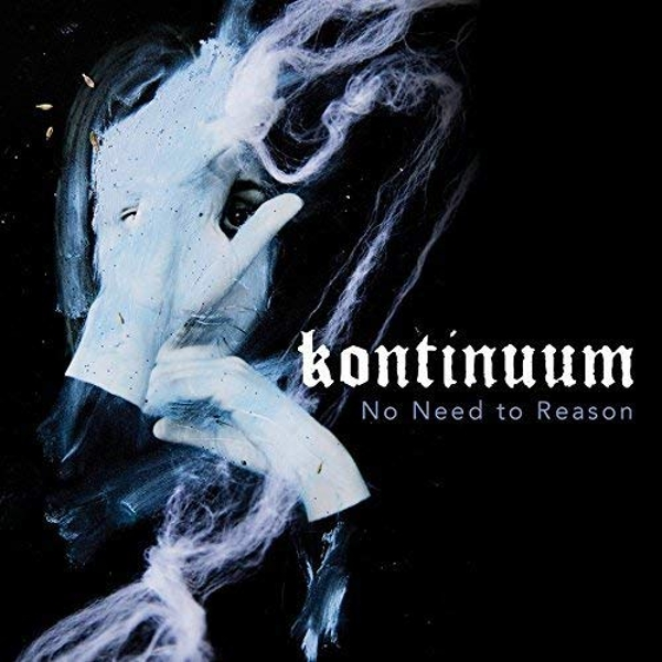 Kontinuum - No Need To Reason Blue  Vinyl