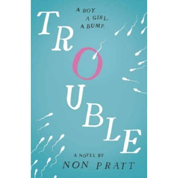 Trouble by Non Pratt (Paperback, 2014)