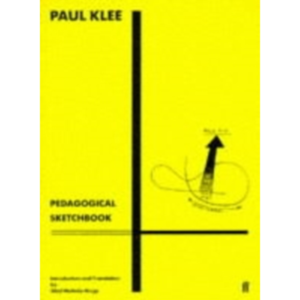 Pedagogical Sketchbook: Introduction by Sibyl Moholy-Nagy by Paul Klee (Paperback, 1973)