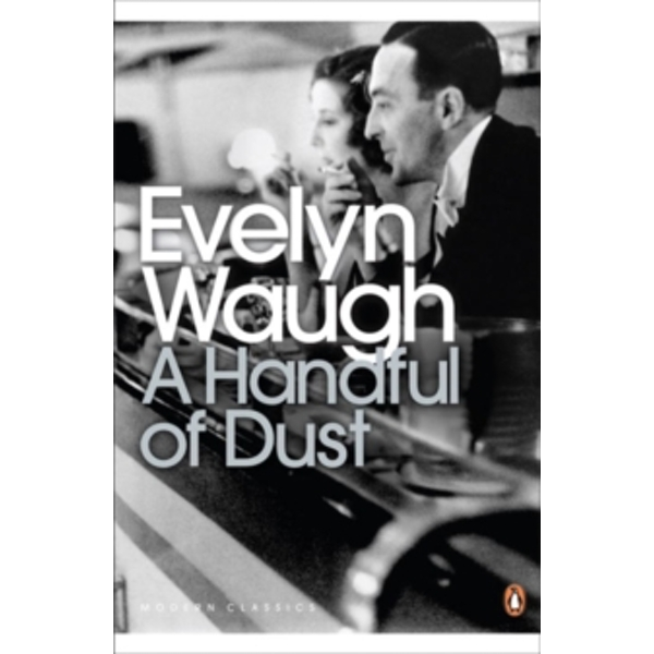A Handful of Dust by Evelyn Waugh (Paperback, 2000)