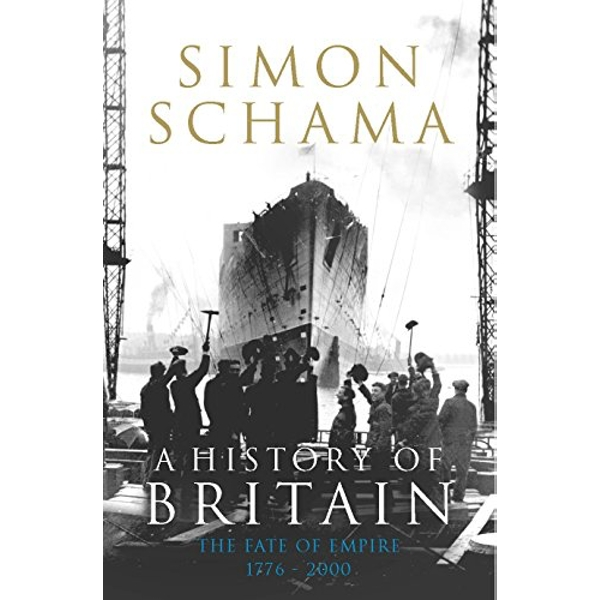 A History of Britain - Volume 3 by Simon Schama (Paperback, 2009)