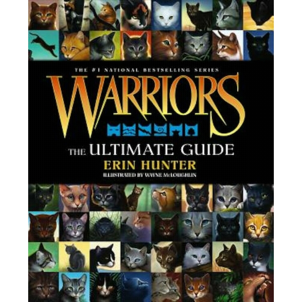 Warriors: The Ultimate Guide (Warriors Field Guide) Hardcover - 30 Nov 2013