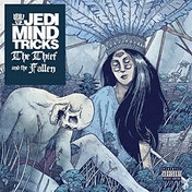 Jedi Mind Tricks - The Thief And The Fallen Vinyl