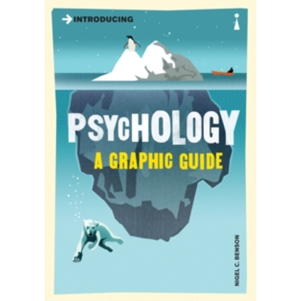 Introducing Psychology: A Graphic Guide by Nigel Benson (Paperback, 2003)