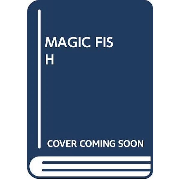MAGIC FISH  Paperback 2018