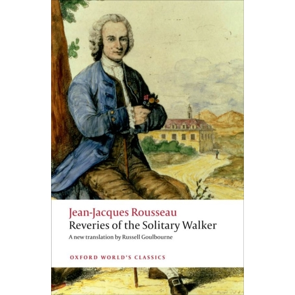 Reveries of the Solitary Walker by Jean-Jacques Rousseau (Paperback, 2011)
