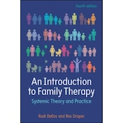 An Introduction to Family Therapy: Systemic Theory and Practice by Ros Draper, Rudi Dallos (Paperback, 2015)