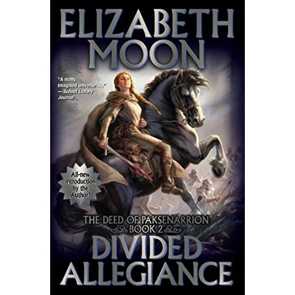 Divided Allegiance (The Deeds of Paksenarrion)